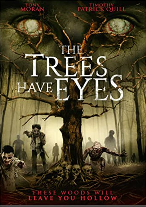 Trees Have Eyes, The