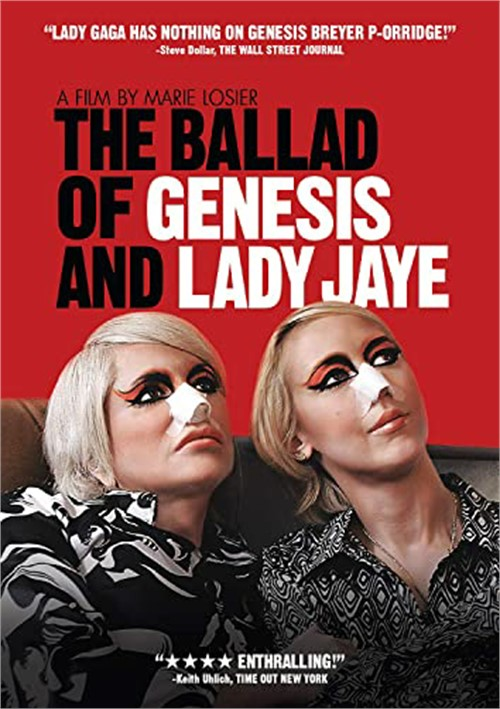Ballad of Genesis & Lady Jaye