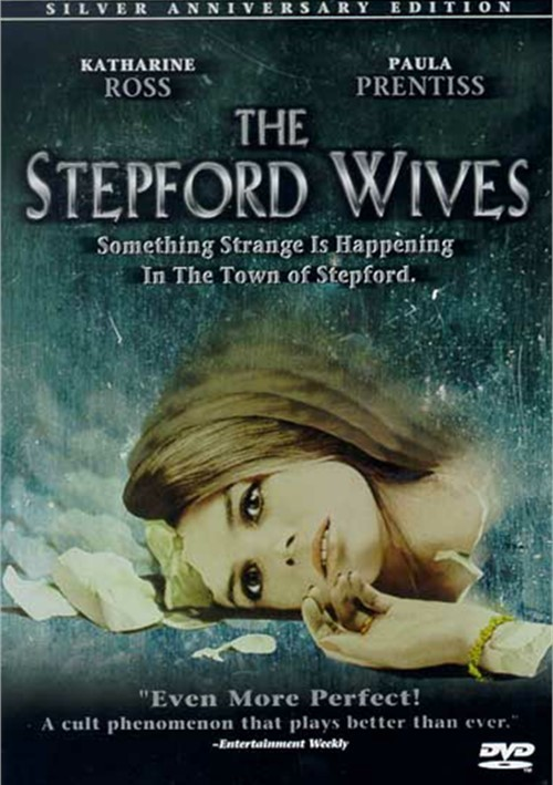 Stepford Wives, The: Silver Anniversary Edition