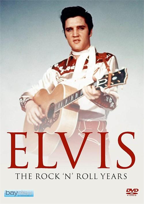Elvis Presley: The Rock N Roll Years