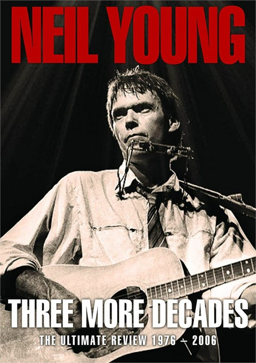 Neil Young- Three More Decades