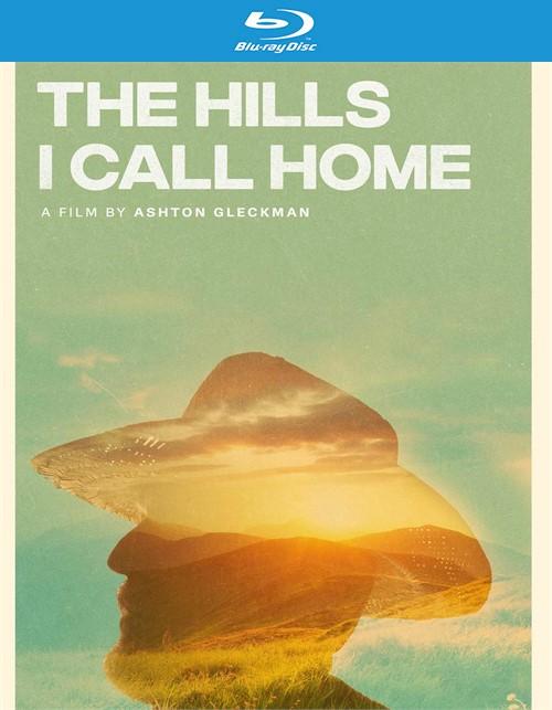 The Hills I Call Home (Blu ray)