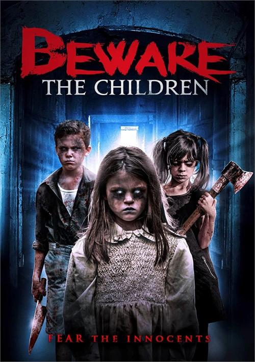 Beware The Children