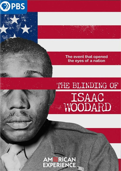 American Experience: The Blinding of Isaac Woodard