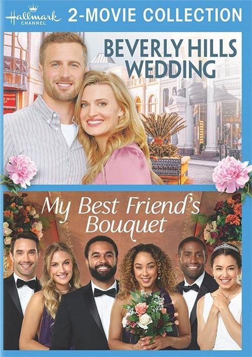 Hallmark 2-Movie Collection: Beverly Hills Wedding & My Best Friends Bouquet