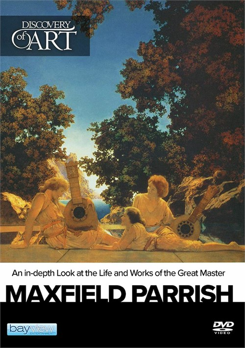 Discovery Of Art: Maxfield Parrish