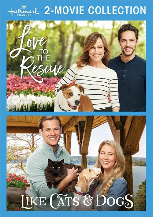 Hallmark 2-Movie Collection: Love to the Rescue & Like Cats & Dogs