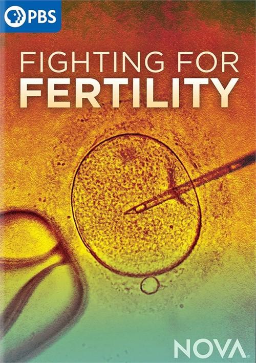 Nova: Fighting For Fertility
