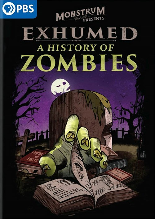 Exhumed: A History Of Zombies