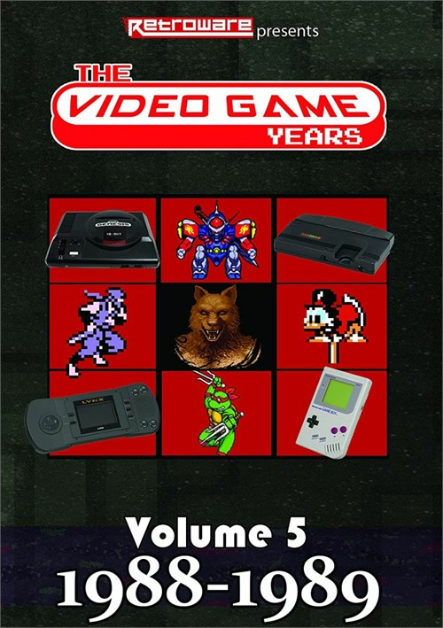 The Video Game Years: Volume 5 [1988-1989]