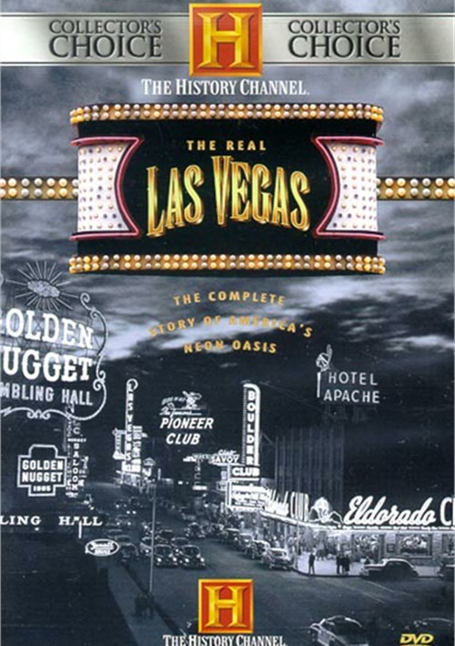 Real Las Vegas, The: Complete Story Of Americas Neon Oasis