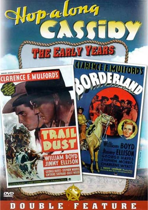 Hopalong Cassidy: Trail Dust/ Borderland