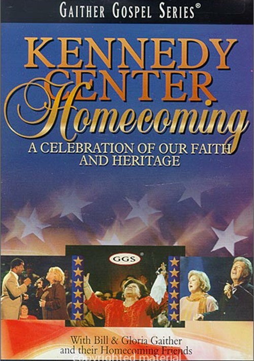 Kennedy Center Homecoming: With Bill & Gloria Gaither