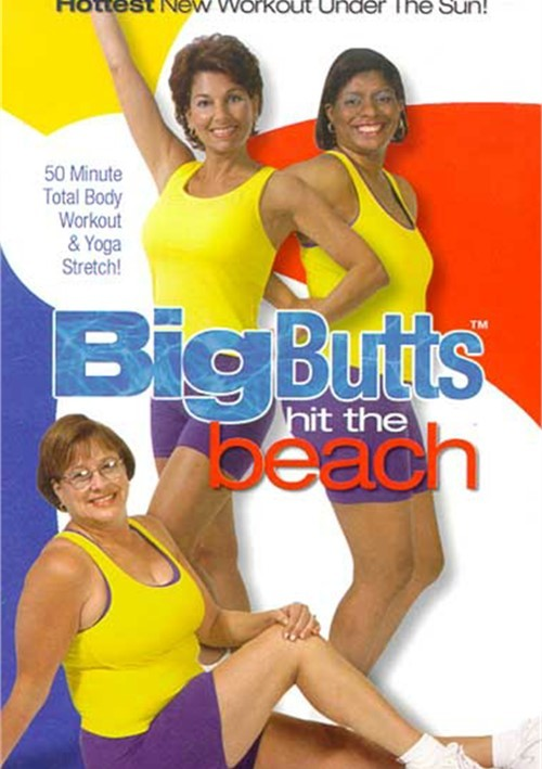 Big Butts Hit The Beach