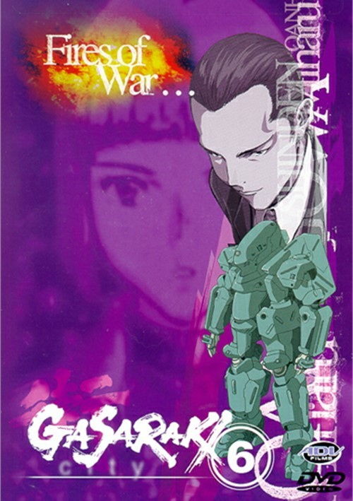 Gasaraki 6: Fires Of War