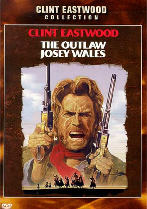Outlaw Josey Wales, The: 25th Anniversary Edition