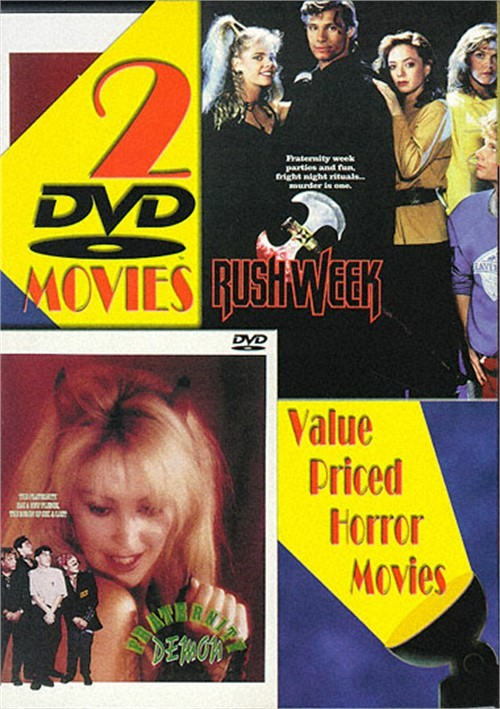 Rush Week & Fraternity Demon