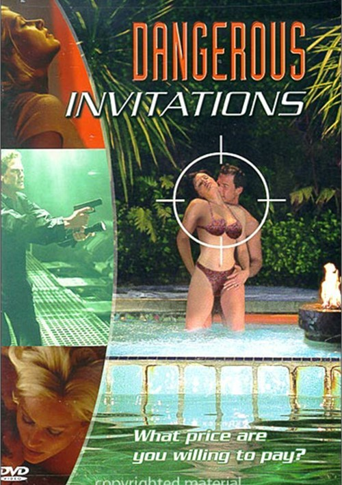 Dangerous Invitations: Unrated