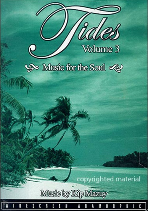 Tides: Volume 3 - Music For The Soul