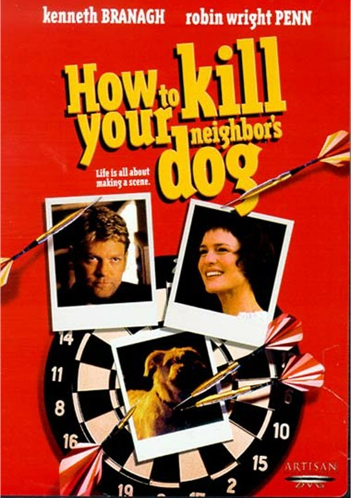 How To Kill Your Neighbors Dog