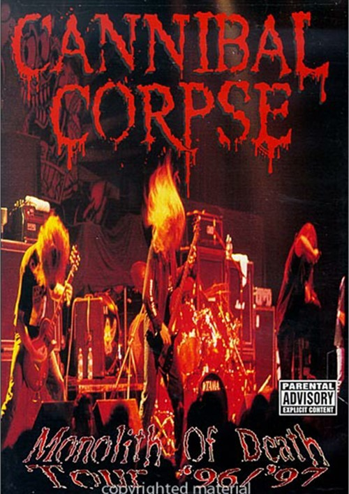 Cannibal Corpse: Monolith Of Death Tour 96/97