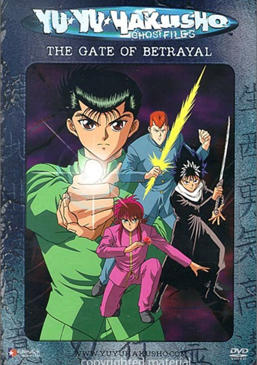Yu Yu Hakusho: The Gate Of Betrayal (Edited)