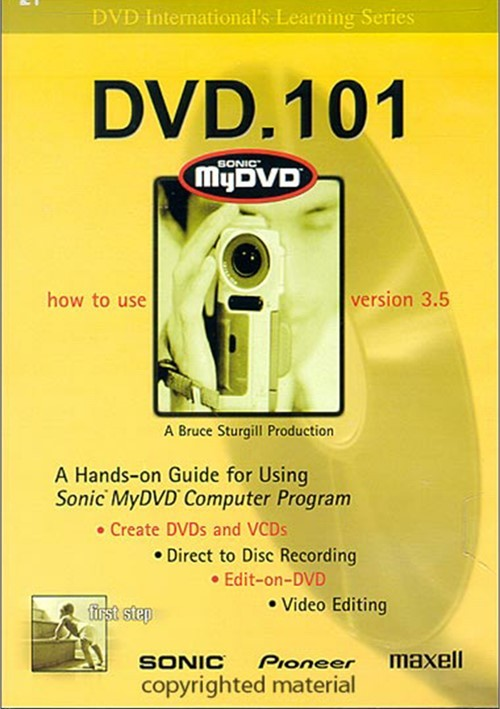 DVD.101: How To Use Sonic My DVD - Version 3.5
