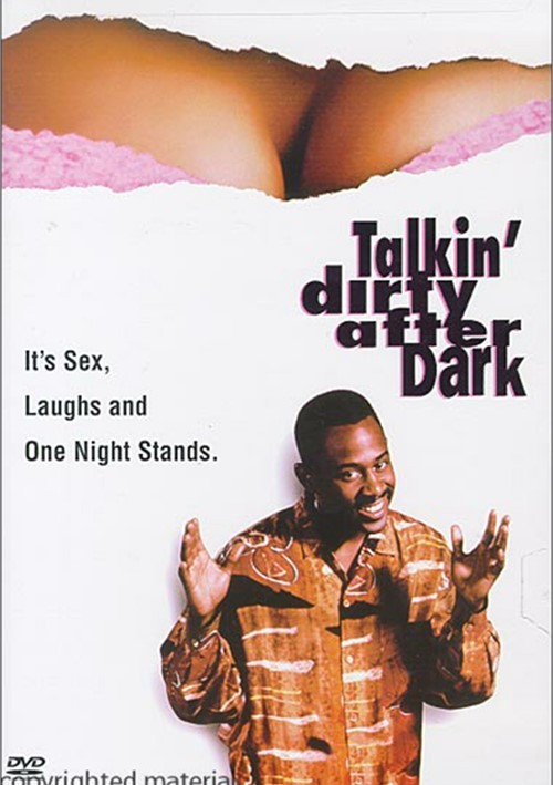 Talkin Dirty After Dark