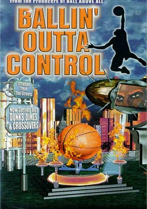 Ballin Outta Control