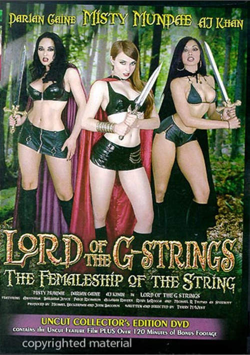 Lord Of The G-Strings: The Femaleship Of The String (Unrated)