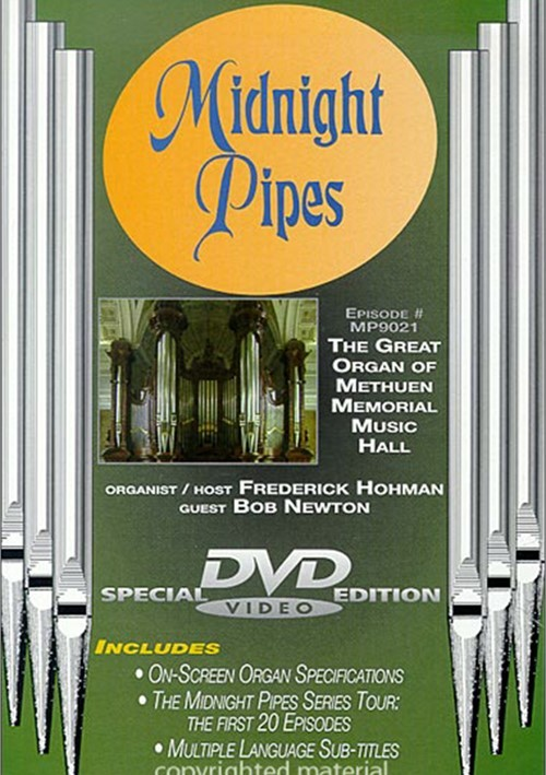 Midnight Pipes: The Great Organ Of Methuen Memorial Music Hall