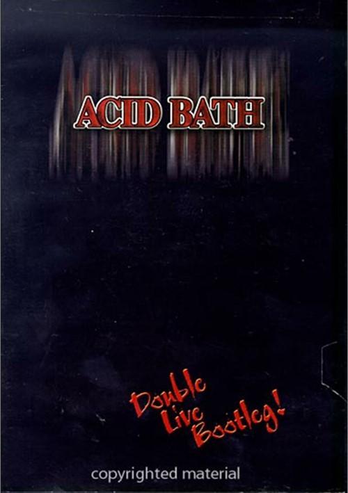 Acid Bath: Double Live Bootleg