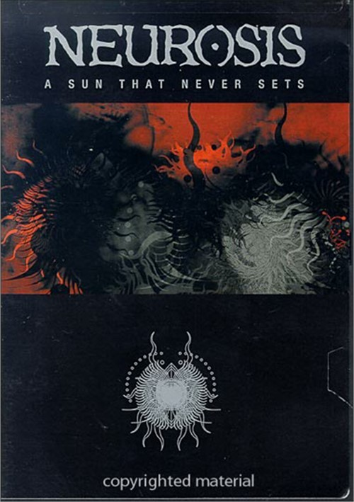 Neurosis: A Sun That Never Sets