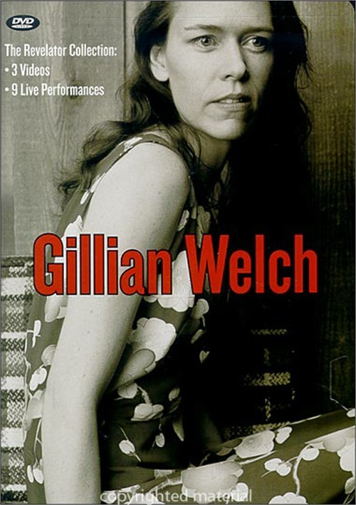 Gillian Welch: Revelator Collection