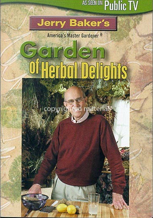 Jerry Bakers Garden Of Herbal Delights