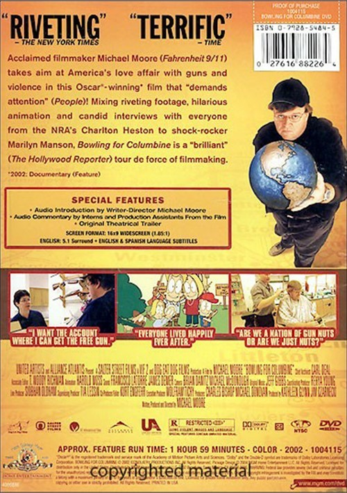 an analysis of michael moores documentary bowling for columbine Michael moore's bowling for columbine, a documentary that is both hilarious and sorrowful, is like a two-hour version of that anecdote we live in a nation of millions of handguns, but that isn't really what bothers moore.