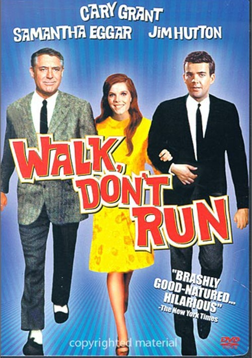 Walk, Dont Run