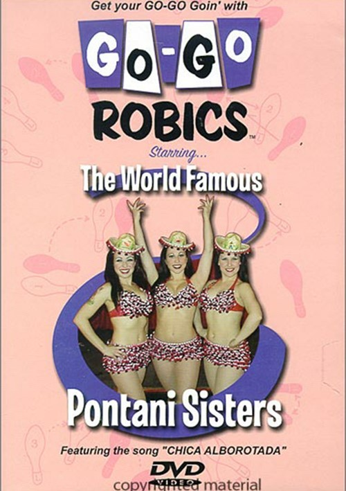 Go-Go Robics: Starring The World Famous Pontani Sisters