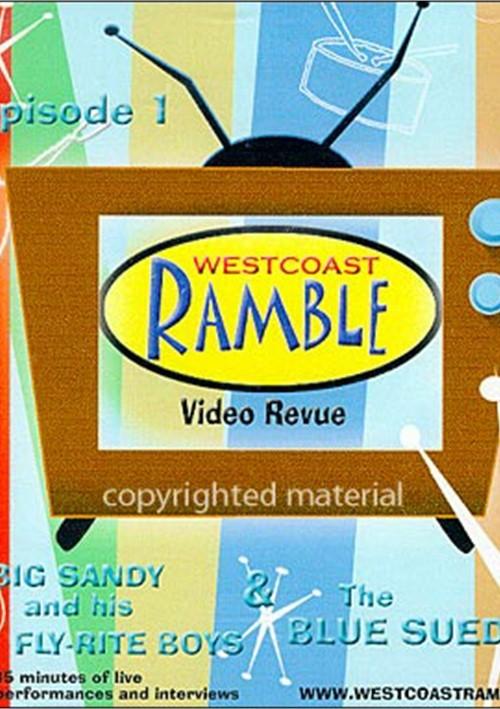 West Coast Ramble Episode 1