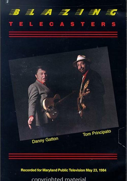 Blazing Telecasters: Danny Gatton & Tom Principato
