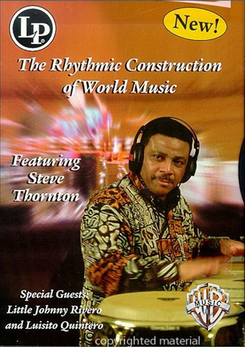 Rhythmic Construction of World Music, The