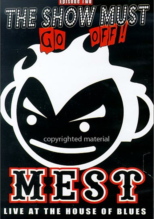 Show Must Go Off!, The: Mest - 2