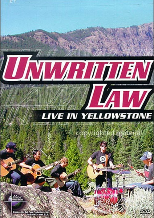 Unwritten Law: Live In Yellowstone