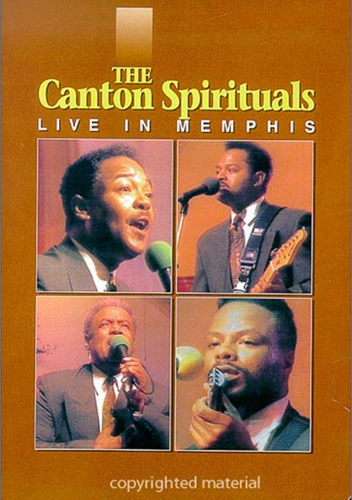 Canton Spirituals, The: Live In Memphis
