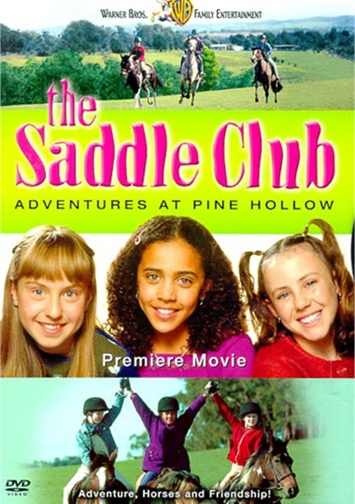 Saddle Club, The: Adventures At Pine Hollow