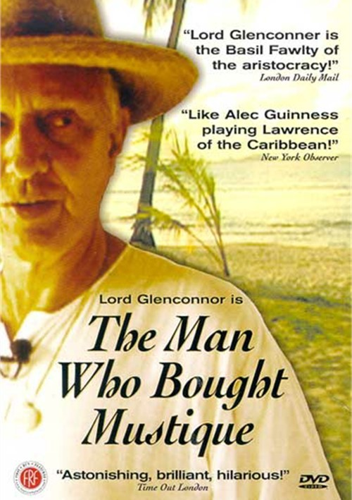 Man Who Bought Mustique, The