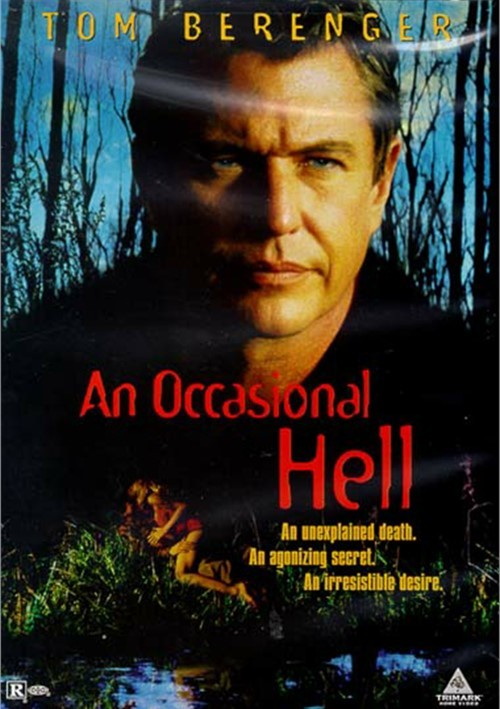 Occasional Hell, An
