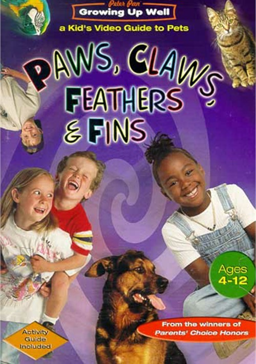 Paws, Claws, Feathers And Fins: Growing Up Well