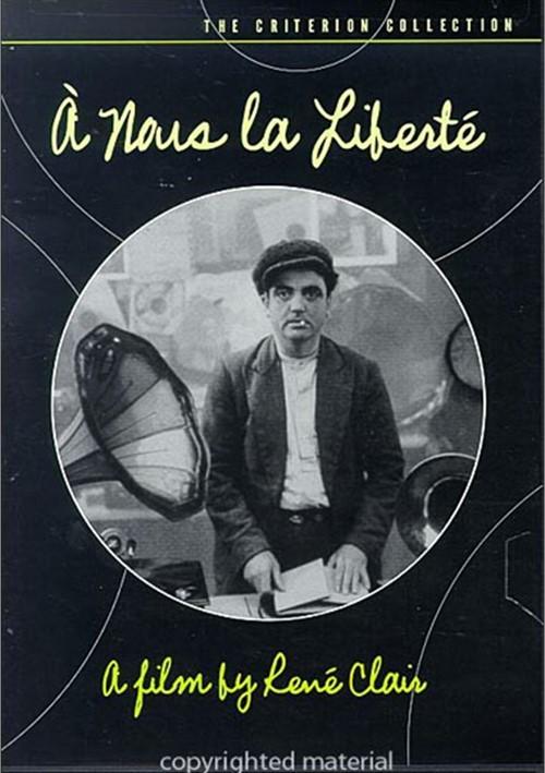 A Nous La Liberte: The Criterion Collection
