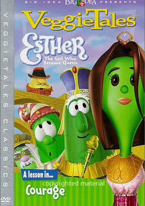 Veggie Tales: Esther, The Girl Who Became Queen